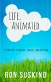Life, animated : a story of sidekicks, heroes, and autism
