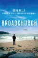Broadchurch / Based on the TV Series by Chris Chibnall