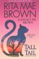 Tall tail a Mrs. Murphy mystery