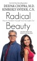 Radical beauty : how to transform yourself from the inside out