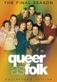 Queer as folk. The final season