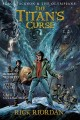 The Titan's Curse: The Graphic Novel Percy Jackson and the Olympians Graphic Novel Series, Book 3.