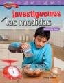 Investiguemos Las Medidas / Investigating Measurement : Volumen Y Masa/ Volume and Mass