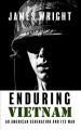 Enduring Vietnam : an American generation and its war