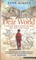 Dear world a Syrian girl's story of war and plea for peace