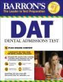 Barron's DAT : Dental Admissions Test.
