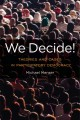 We decide! : theories and cases in participatory democracy