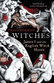Witches : a tale of sorcery, scandal and seduction