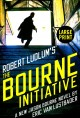 The Bourne initiative : a new Jason Bourne novel