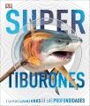 Super tiburones y otras criaturas de las profundidades