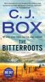 The Bitterroots A Novel.
