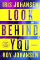Look Behind You Kendra Michaels Series, Book 5.