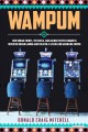 Wampum : how Indian tribes, the Mafia, and an inattentive congress invented Indian gaming and created a $28 billion gambling empire