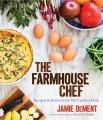 The farmhouse chef : recipes & stories from my Carolina farm