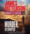 Murder, interrupted : true-crime thrillers