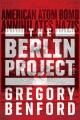 The Berlin Project / An Alternative History of World War II
