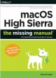 MacOS High Sierra : the missing manual : the book that should have been in the box