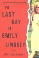The last day of Emily Lindsey