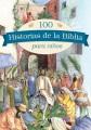 100 historias de la Biblia para niños.