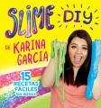 Slime DIY de Karina Garcia