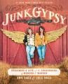 Junk Gypsy : designing a life at the crossroads of wonder & wander