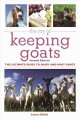 The joy of keeping goats : the ultimate guide to dairy and meat goats