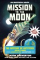 Mission to the Moon : an unofficial Minecrafter's adventure