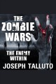 The zombie wars : the enemy within