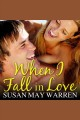 When I fall in love: a Christiansen Family novel