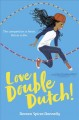 Love double Dutch!