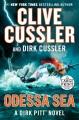 Odessa sea : a Dirk Pitt adventure