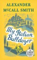My Italian bulldozer : a novel