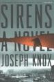 Sirens : a novel