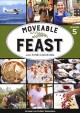 Moveable feast with Fine cooking. Season 5.
