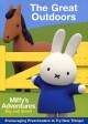 Miffy's adventures big and small. The great outdoors.