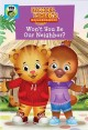 Daniel Tiger's neighborhood. Won't you be our neighbor?