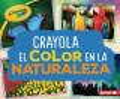 Crayola el color en la naturaleza