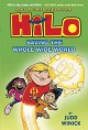 Hilo : saving the whole wide world