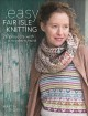 Easy fair isle knitting : 26 projects with a modern twist