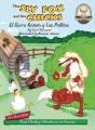 The Sly Fox and the chicks = El Zorro Astuto y los pollitos