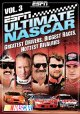 ESPN ultimate Nascar. Vol 3: greatest drivers, drivers, biggest races, hottest rivalries