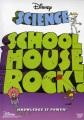 Schoolhouse rock! Science