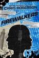 Firewalkers : a Recondito novel