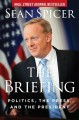 The briefing : politics, the press, and the President