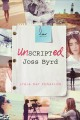 Unscripted Joss Byrd : a novel