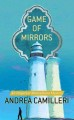 Game of mirrors : an Inspector Montalbano mystery