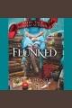 Flunked Fairy Tale Reform School Series, Book 1.