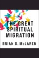The great spiritual migration: how the world
