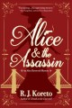 Alice and the assassin : an Alice Roosevelt mystery