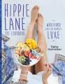Hippie Lane : the cookbook